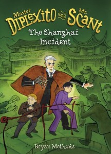 Master Diplexito and Mr. Scant: The Shanghai Incident