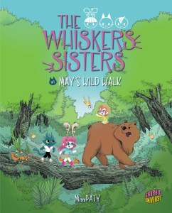 The Whisker Sisters: #1 May's Wild Walk