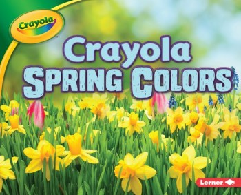 Crayola Spring Colors cover