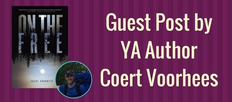 guest post by YA author oOn the Free, Coert Voorhees