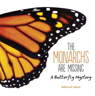 cover of The Monarchs Are Missing, which features the work of Dr. Lincoln Brower