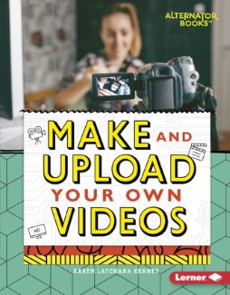 Make and Upload Your Own Videos