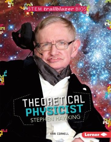 STEM Trailblazer Bios: Theoretical Physicist Stephen Hawking