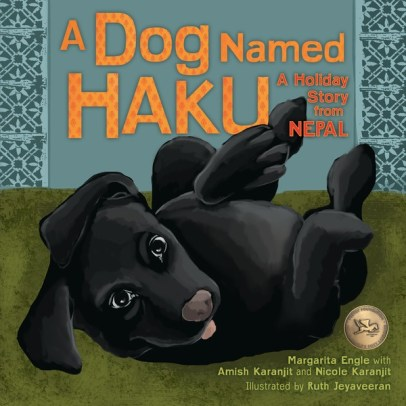 A Dog Named Haku: A Holiday Story from Nepal