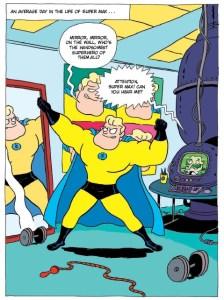 A Superhero, Pre-Potato