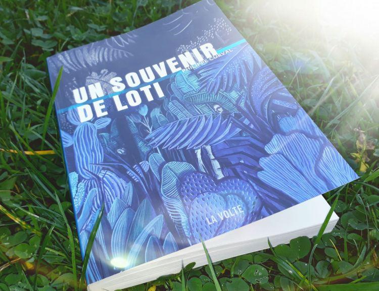 """""""Un Souvenir de Loti"""", Philippe Curval, éditions La Volte."""