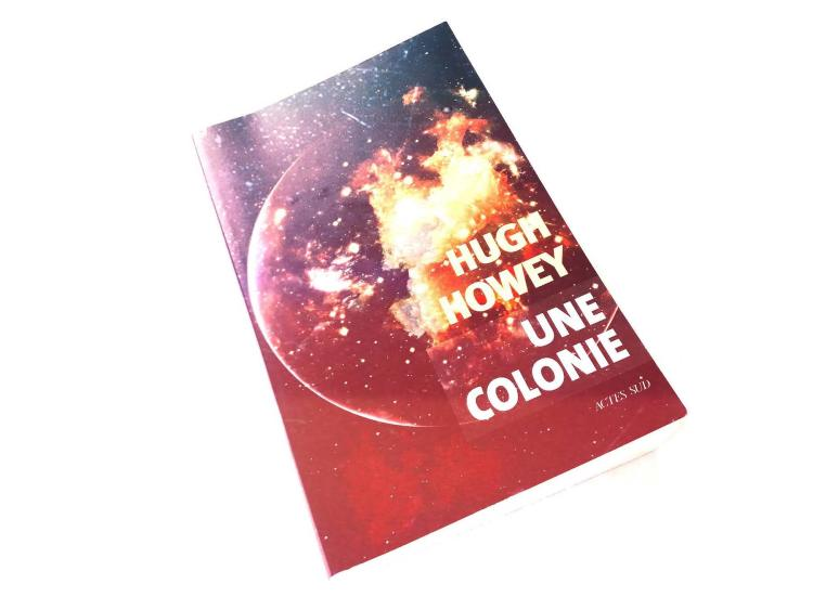 Une colonie - Hugh Howey - les-carnets-dystopiques.fr