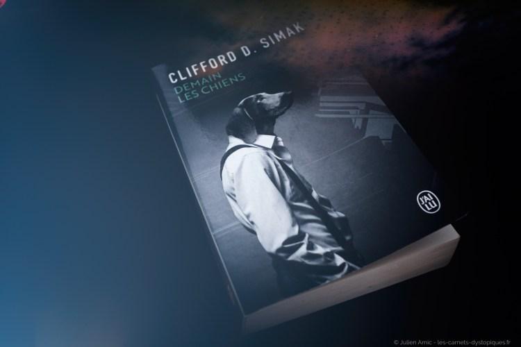 Demain les chiens - Clifford D. Simak - les-carnets-dystopiques.fr