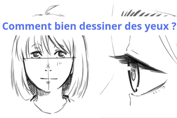 Comment bien dessiner des yeux