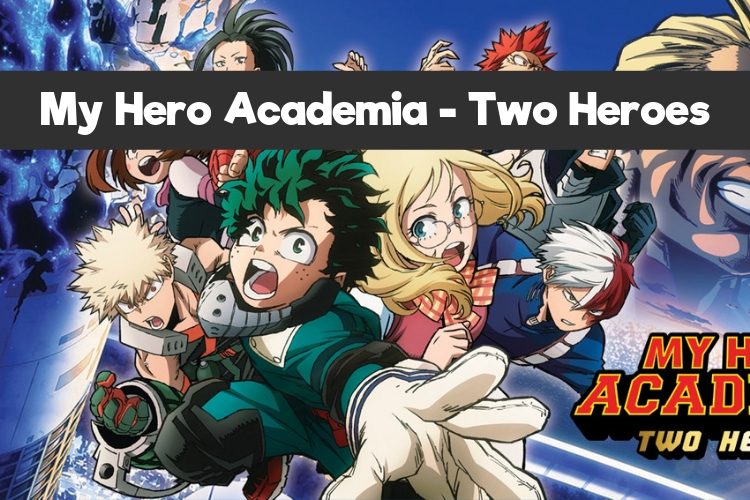 My Hero Academia - Two Heroes - Film