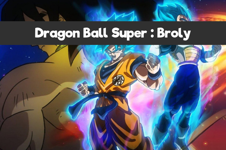 Dragon Ball Super _ Broly