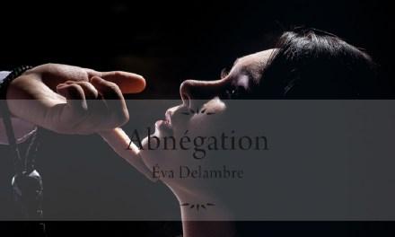 Avis et critiques – Abnégation de Eva Delambre
