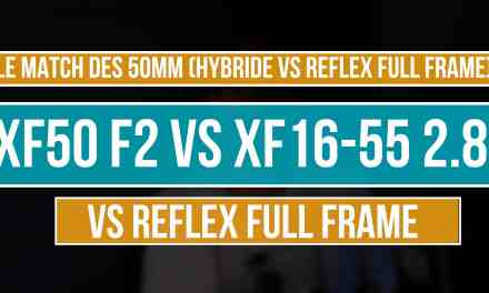 Comparatif  XF50 F2 WR vs XF16-55 F2.8
