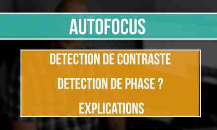 AutoFocus : Détection de contraste ou Corrélation de phase