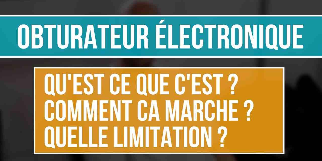 Choisir l'obturateur mécanique (MS), Electronique (ES) ou les deux (MS + ES)