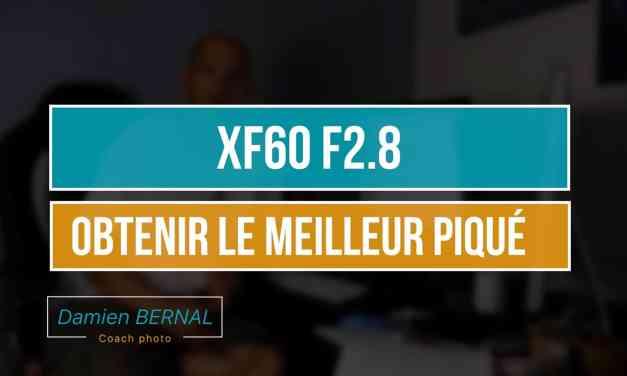 XF60 F2.4 MACRO : Analyse des tests pour définir la meilleure ouverture