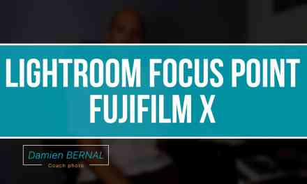Lightroom Afficher le Focus point (collimateur) pour les Fuji X