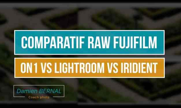 Comparatif ON1 PHOTO RAW vs LIGHTROOM vs IRIDIENT pour Fuji X (X-T2, X-T20, X-T1, X-T10…)