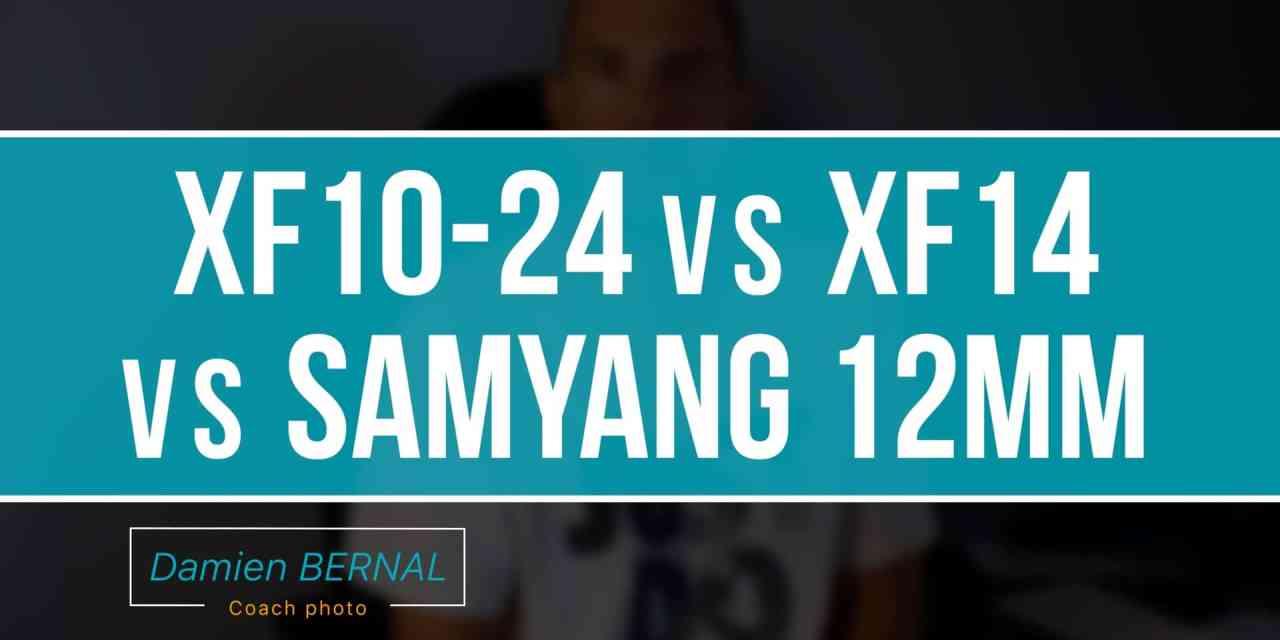 Comparatif XF 10-24 F4 vs XF 14 F2.8 vs Samyang 12mm F2