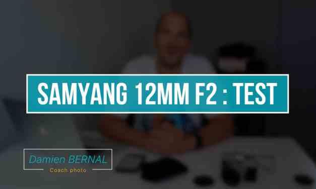 TEST Samyang 12mm F2 pour Fuji X (X-T2, X-T20, X-E3, X-Pro2, X-T1, etc.)