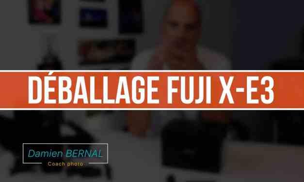 Déballage Fujifilm X-E3