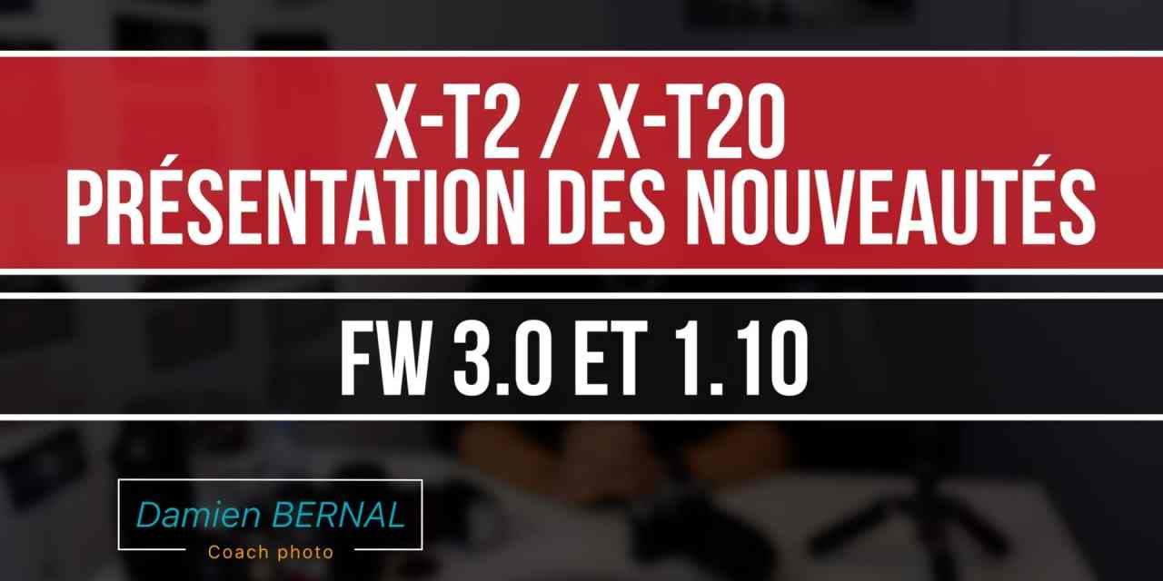 X-T2 / X-T20 : Présentation des nouveautés (Fw 3.0 et 1.10)