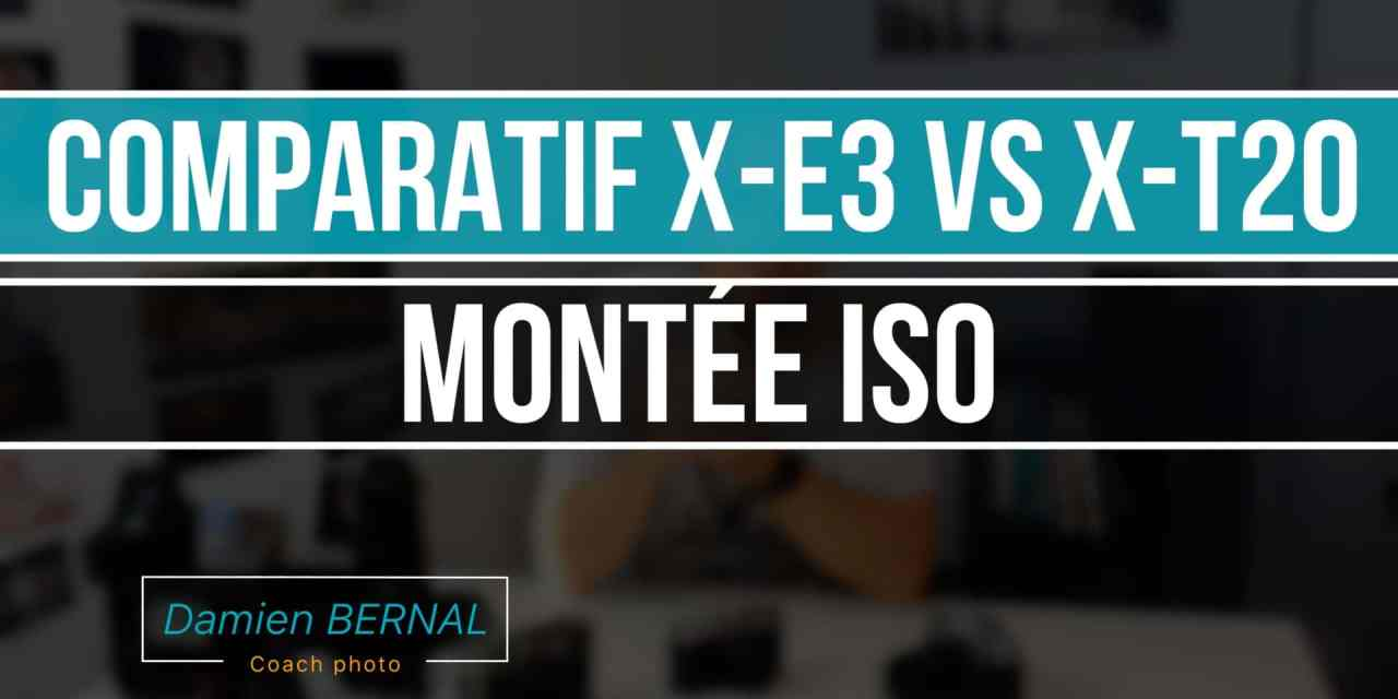 Comparatif X-E3 / X-T20 : Montée en ISO