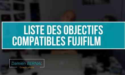 Objectifs compatibles avec Fujifilm X-T2, X-T20, X-E3, X-T1, X-T10 et tous les autres : La liste