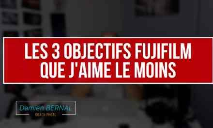 Les 3 objectifs Fujifilm que j'aime le moins