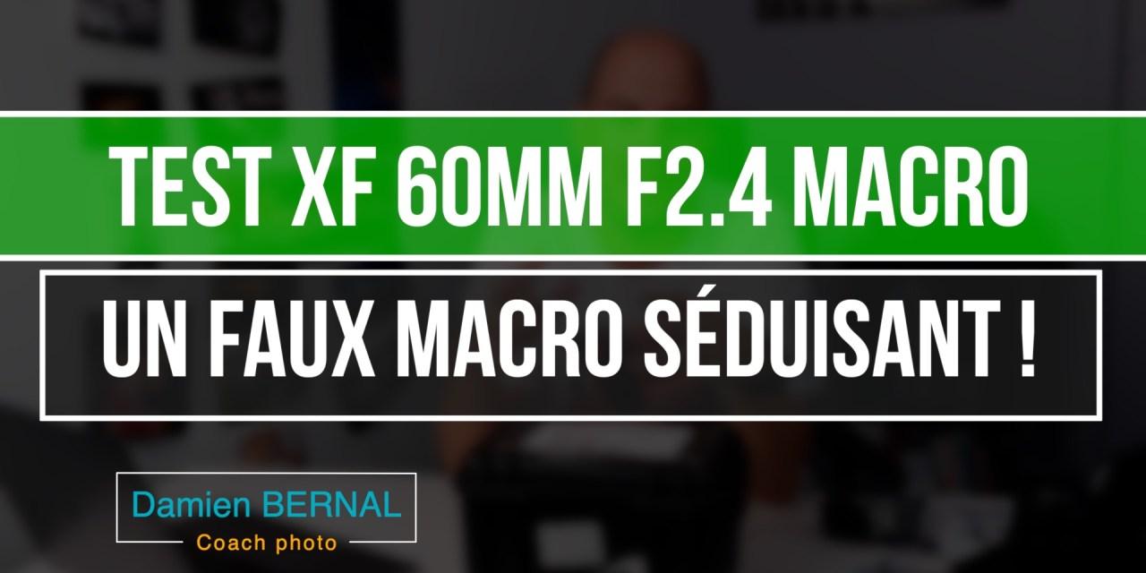 Test XF 60mm F2.4 R MACRO : objectif presque macro séduisant