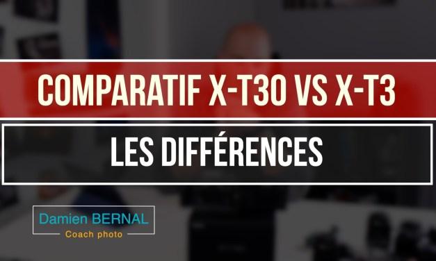 Comparatif X-T30 vs X-T3 : quelles différences ?