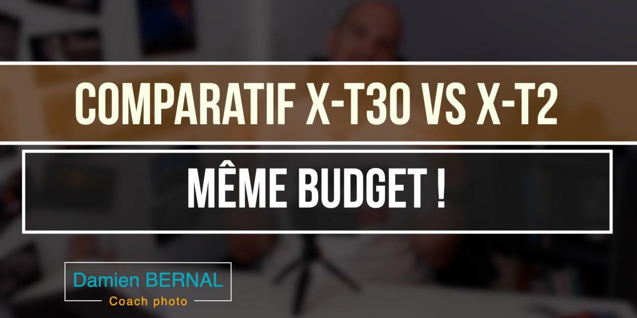 Comparatif X-T30 vs X-T2 : même budget, deux options