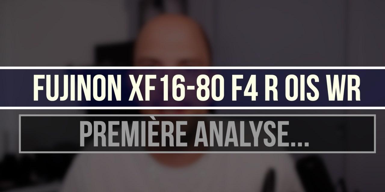 XF16-80mm F4 R OIS WR : Première analyse