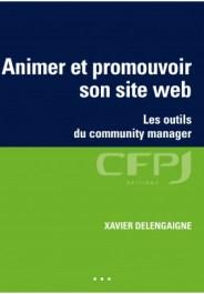 la couverture du livre Animer et promouvoir son site Web
