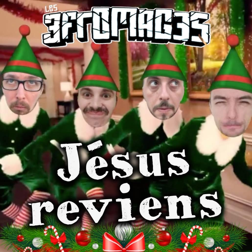 Les 3 Fromages : Jésus reviens