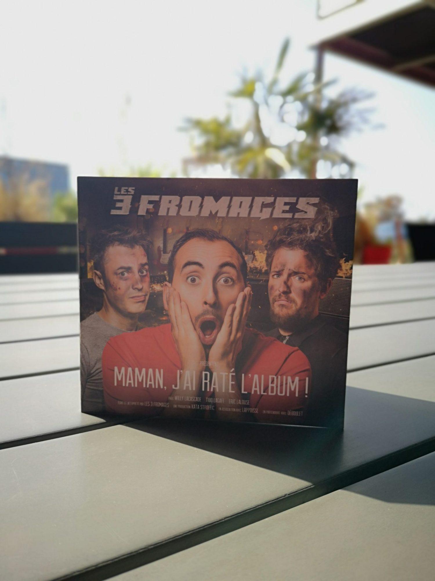 Les 3 Fromages «Maman j'ai raté l'album», le CD