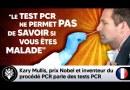 La farce des tests PCR dont se servent les gouvernements pour terroriser la populace