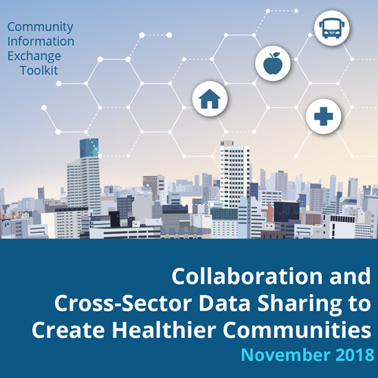 Housing & Community Development Solutions - Community Information Exchange Toolkit
