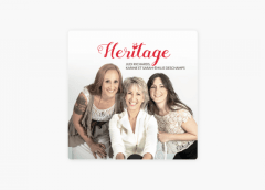Judi Richards, Karine et Sarah-Émilie Deschamps – Heritage