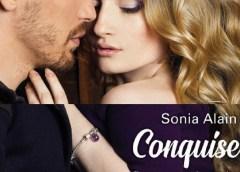 Conquise, Parce que tu m'appartiens, de Sonia Alain, en librairie le 30 janvier