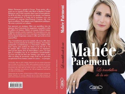 Le tourbillon de la vie par Mahée Paiement, pour en savoir plus sur l'actrice, la mère et la femme d'affaires.