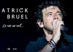 Patrick Bruel célèbre ses 30 ans d'amour avec le Québec