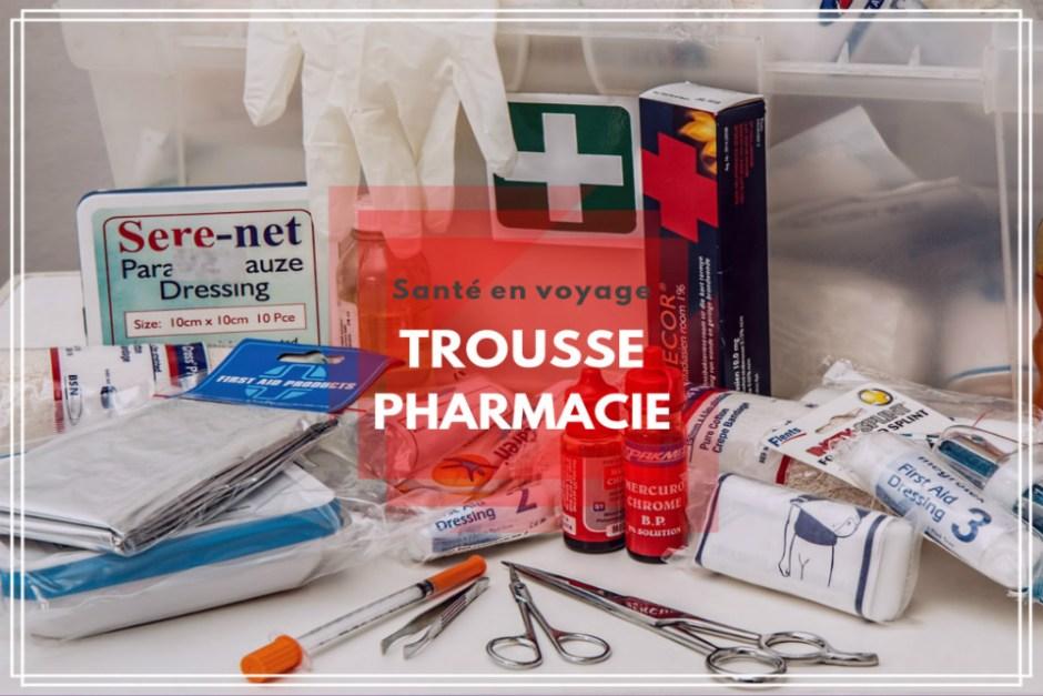Santé Voyage Trousse à pharmacie