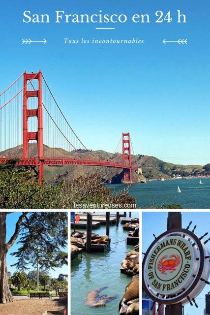 Visiter San Francisco en 24 h
