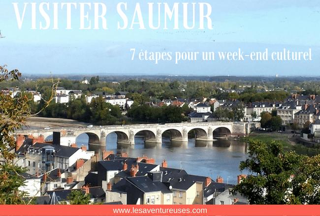 Visiter Saumur week end culturel
