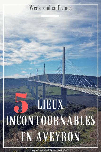 5 Lieux incontournables pour visiter l'Aveyron Pin