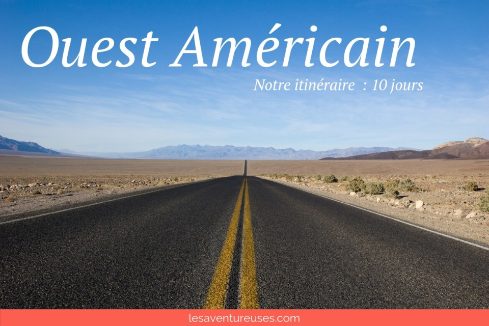 Itineraire Ouest Americain 10 jours