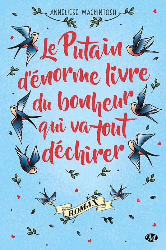 « Le Putain d'énorme livre du bonheur qui va tout déchirer » – Anneliese Mackintosh – Éditions Milady