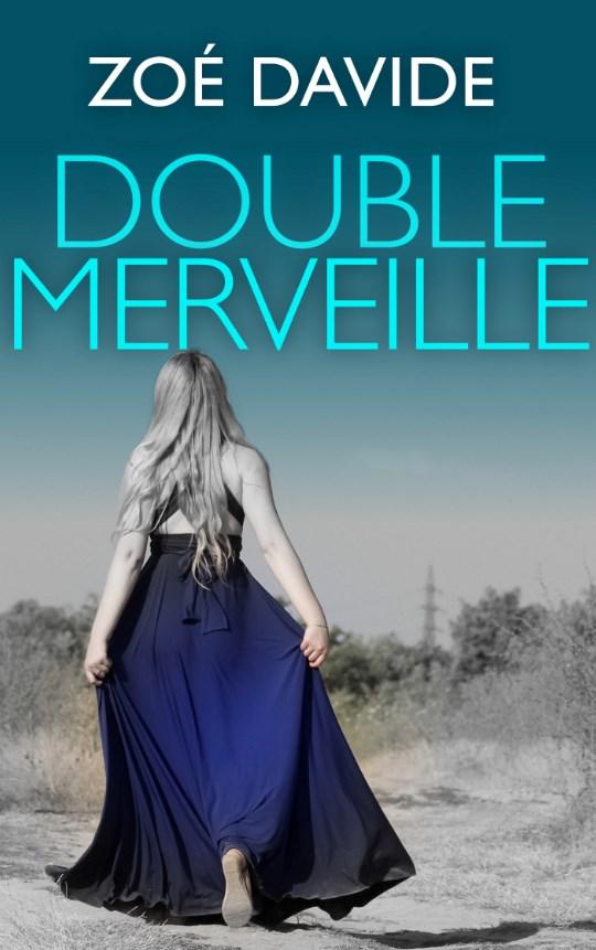 Double Merveille - Zoé Davide