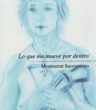 Lo que me mueve por dentro de Montserrat Sacramento